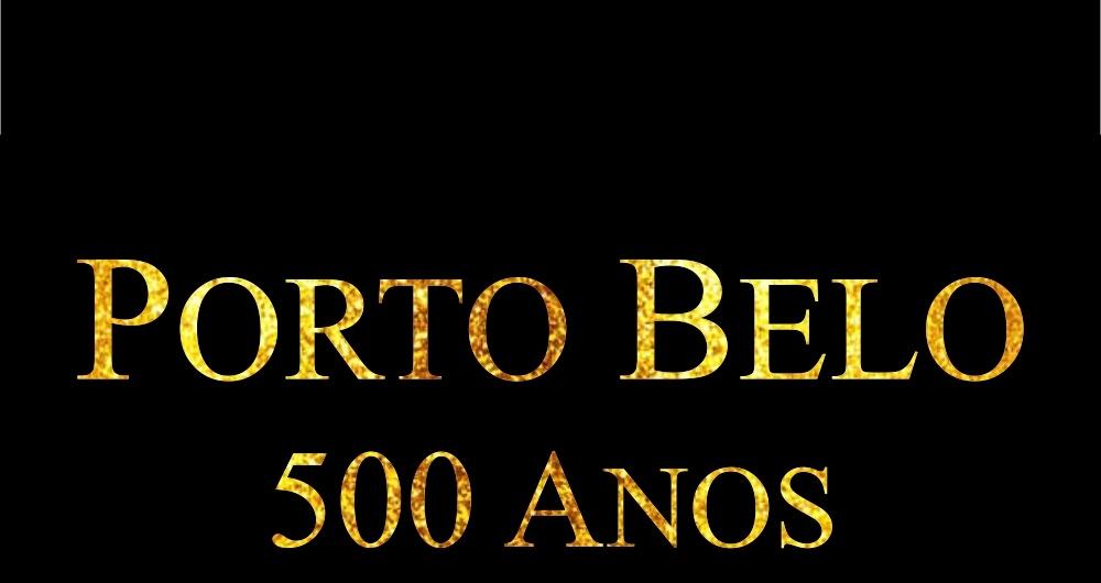 Cidade de Porto Belo comemora 500 anos de Historia